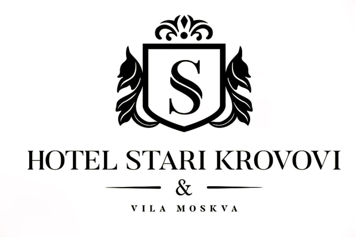 Hotel Stari Krovovi i Vila Moskva